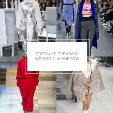 Bądź modna jesienią – przegląd trendów wprost z wybiegów