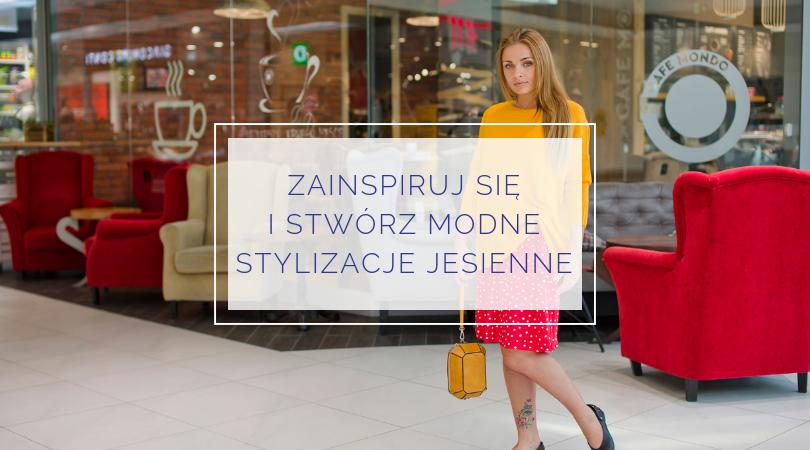 zainspiruj-sie-i-stworz-modne-stylizacje-jesienne-koszalin-olga-kurenna
